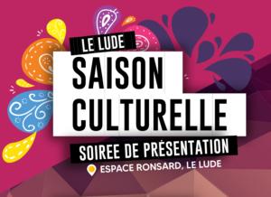 Le Lude : Lancement de la saison culturelle