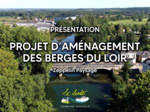 Aménagement des berges du Loir : Webinaire Public