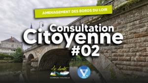 Bords du Loir : Consultation citoyenne #02